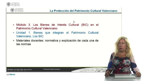 La Protección del Patrimonio Cultural Valenciano. Módulo 3. Unidad 1.