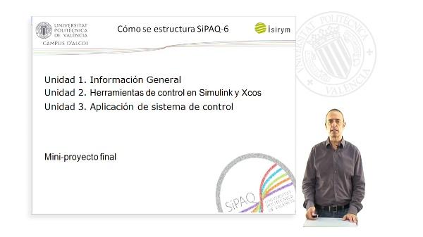 Presentacion. SiPAQ-6: Introduccion al Control de Procesos Ambientales y Quimicos con Simulink? y Xcos?