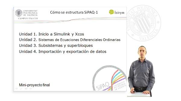 Presentacion. SiPAQ-1: Introduccion a la Simulacion de Procesos Ambientales y Quimicos con Simulink? y Xcos?