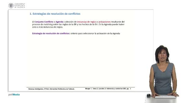Tema 2, Lección 2: Inferencia en SBR: encadenamiento y control. RETE.