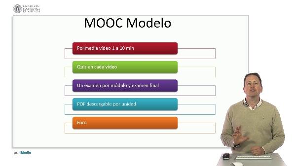 SPOC Gestión de MOOC. El modelo de MOOCs en la UPV