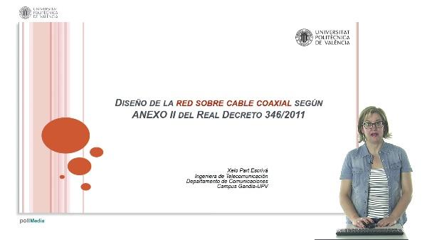 Diseño de la red sobre cable coaxial según ANEXO II del Real Decreto 346/2011