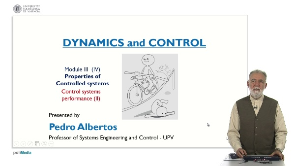 Propierties of Controlled Systems. Control systems performance (II)