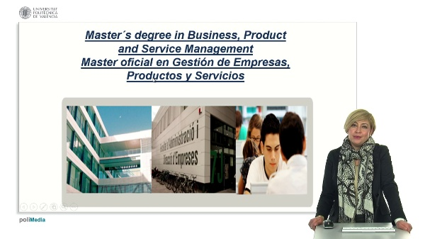 Master's degree in Business,  oficial en Gestion de Empresas, Product and Service Management