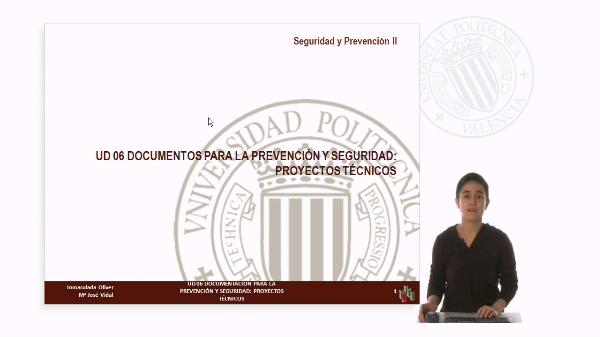 UD 06. Documentación para la Prevención y Seguridad: Proyectos Técnicos