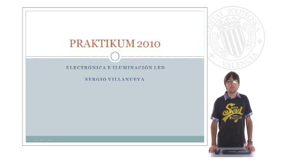 Praktikum 2010 - Electrónica e iluminación led
