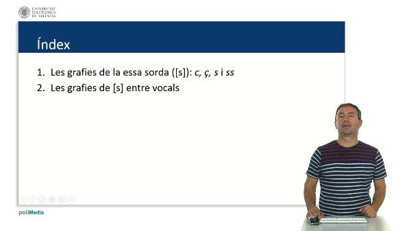 C2 Les grafies de la essa sorda i [ts] i [dz]