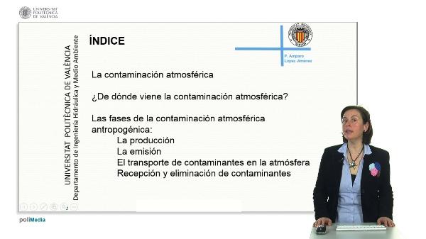 La contaminación atmosférica de origen antropogénico