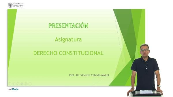 Presentación de la asignatura Derecho Constitucional