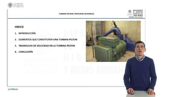 La Turbina Pelton. Principios Generales