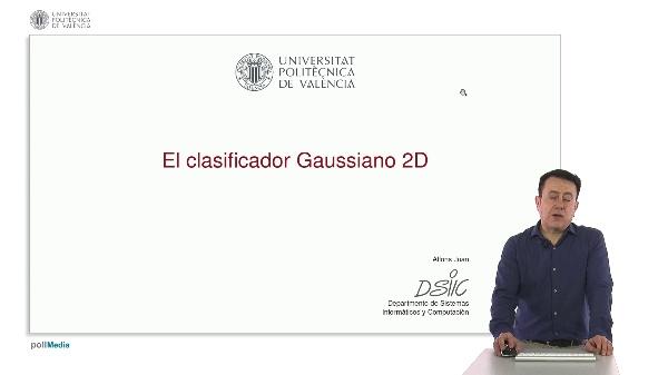 El clasificador Gaussiano 2D
