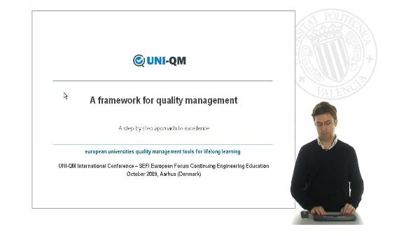 Uni-QM: A framework for quality management