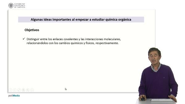 Algunas ideas importantes al empezar a estudiar química orgánica