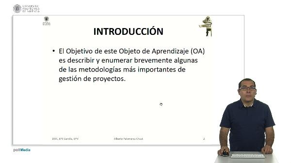Metodologías y estándares de gestión de proyectos.