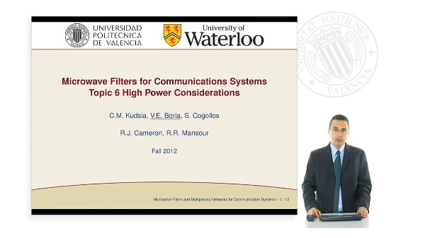 Microwave Filters for Communications Systems Topic 6. High power considerations