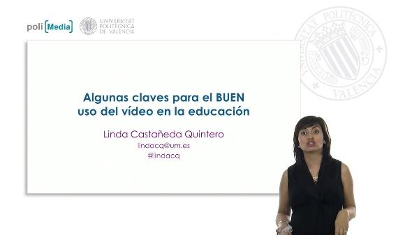 Algunas claves para el BUEN uso del vídeo en la educación