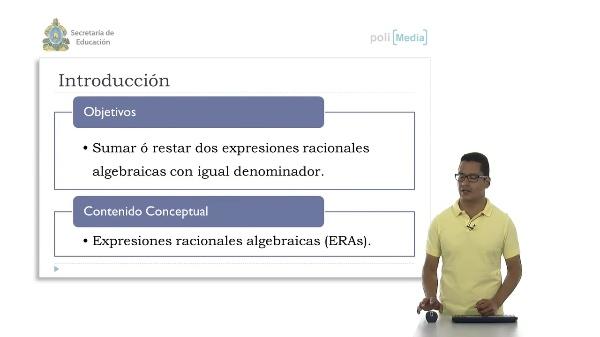 Adición y sustracción de ERAs (igual denominador)