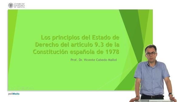 Los principios del Estado de Derecho del artículo 9.3 de la Constitución española de 1978