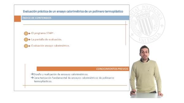 Evaluación Práctica de un Ensayo Calorimétrico de un Polímero Termoplástico