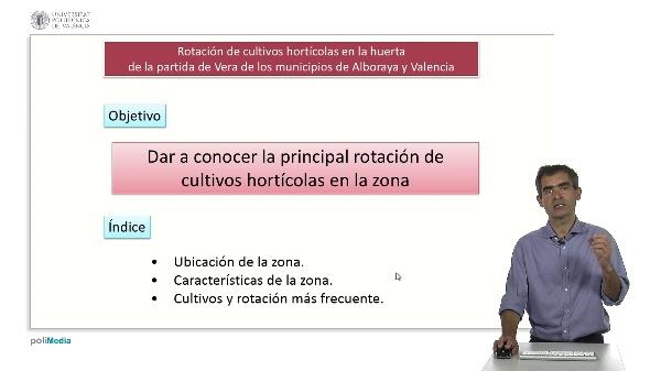 Rotación de cultivos hortícolas en la huerta de la partida de Vera de los municipios de Alboraya y Valencia