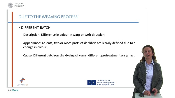 Defects due to the weaving process. Diferent batch