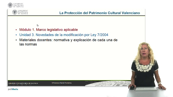 La Protección del Patrimonio Cultural Valenciano. Módulo 1. Unidad 3.