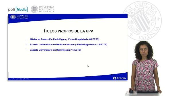 Presentación de los títulos propios en materia de protección radiológica y física hospitalaria. Edición 2013/2014