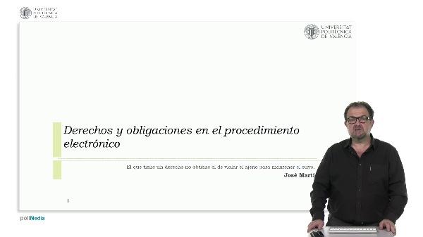 Derechos y obligaciones en el procedimiento electrónico