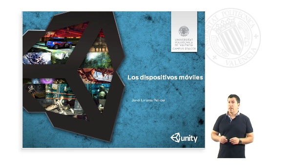 UNITY Y LOS DISPOSITIVOS MOVILES
