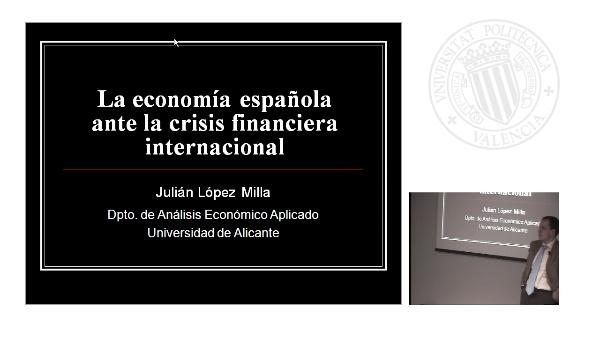 La Economía Española ante la Crisis Financiera Internacional