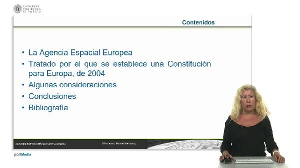 El espacio y la agencia espacial europea en la Constitución Europea.