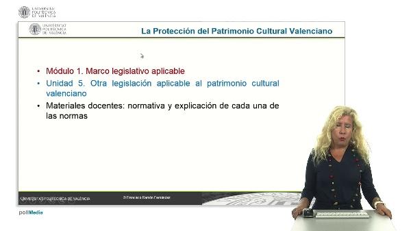 La Protección del Patrimonio Cultural Valenciano. Módulo 1. Unidad 5.