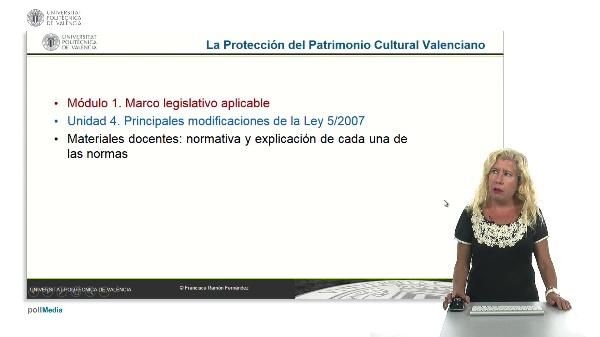 La Protección del Patrimonio Cultural Valenciano. Módulo 1. Unidad 4.