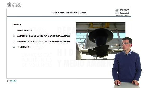 La Turbina Axial. Principios Generales