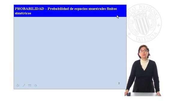 Espacios muestrales finitos, probabilidad condicional y sucesos independientes