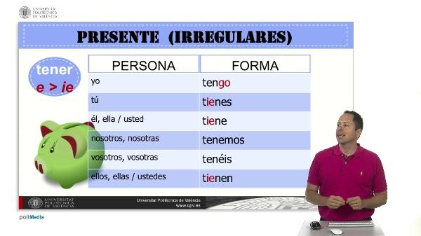 Presente (irregulares).