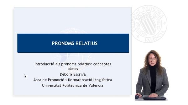 Introducció als pronoms relatius: conceptes bàsics