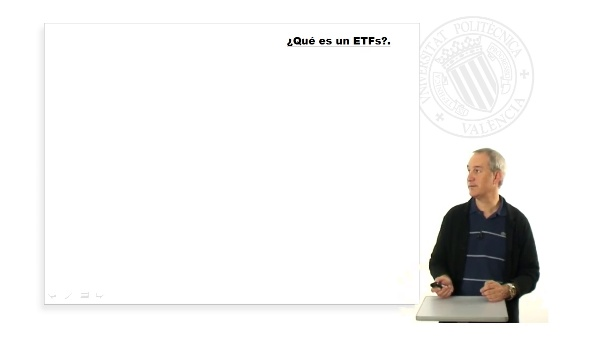 ETFs (Exchange Traded Funds) o Fondos Cotizados en Bolsa