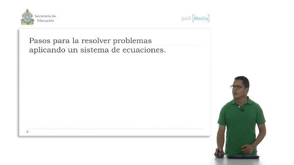 Pasos para resolver problemas aplicando los sistemas de ecuaciones lineales