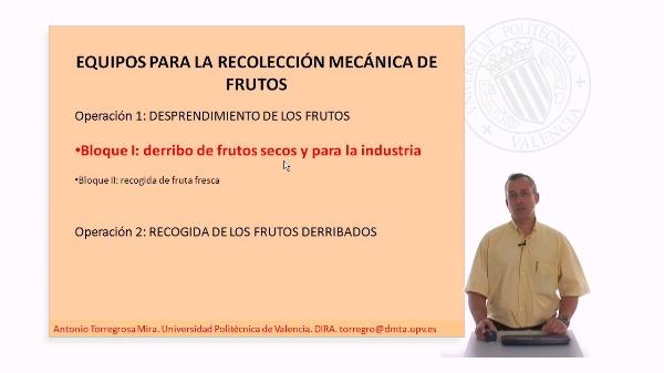 Equipos para la recolección mecánica de frutos III