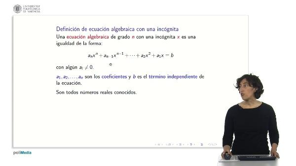 Ecuaciones algebraicas con una incógnita. Regla de Ruffini.