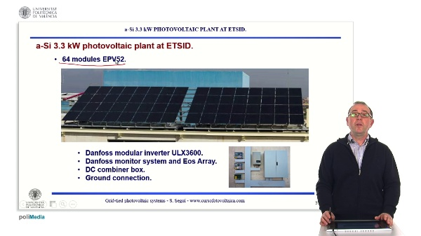 Grid-connected Solar Photovoltaic Installations. a-Si 3.3 kW photovoltaic plant at ETSID