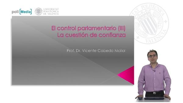 El control parlamentario (III). La cuestión de confianza