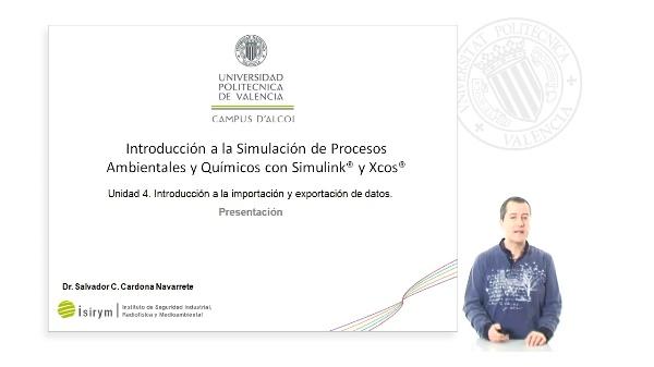 Presentación Unidad 4. Introducción a la Simulación de Procesos Ambientales y Químicos con Simulink¿ y Xcos¿