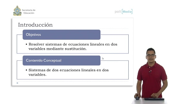 Casos prácticos de resolución de un sistema de dos ecuaciones lineales en dos variables por sustución