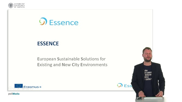 Essence. European Sustaniable Solutions for Existing and New City Environments. Presenter 8