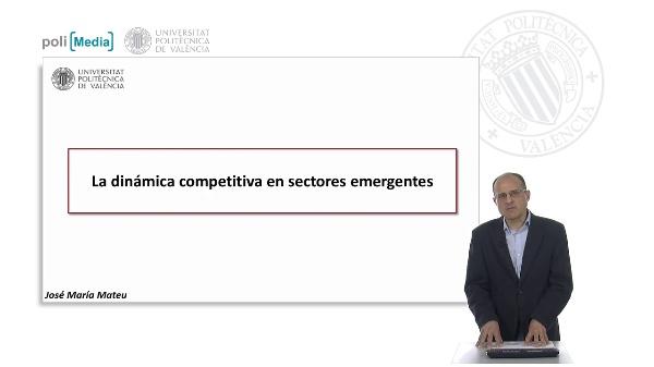 La dinámica competitiva en sectores emergentes
