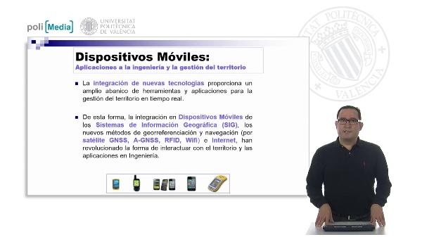 Dispositivos Móviles. Aplicaciones a la ingeniería y la gestión del territorio