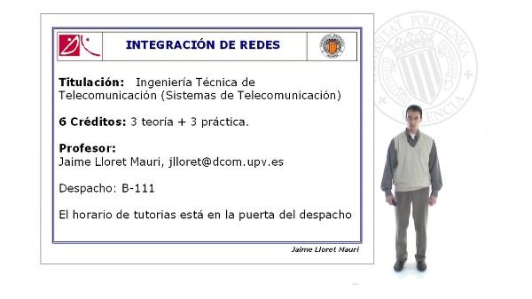Presentación de la asignatura Integración de Redes