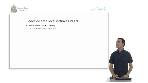 Dispositivos específicos de red. VLANs